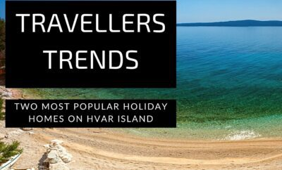 Two Most Popular Holiday Homes on Hvar