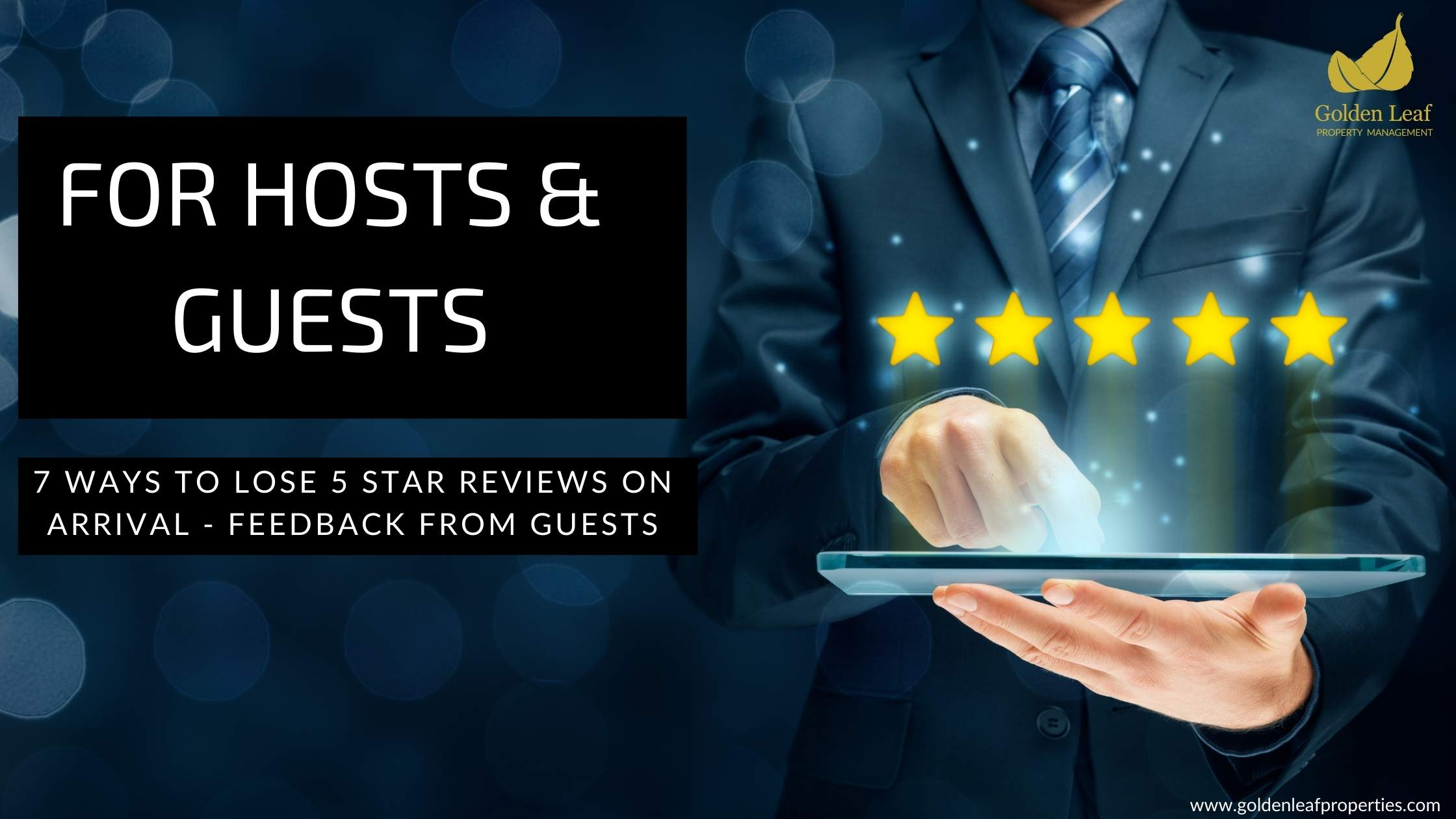 7 Ways To Lose 5 Star Reviews On Arrival